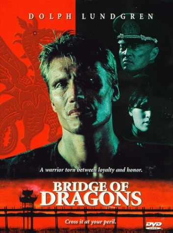 Bridge Of Dragons (Juego De Dragones) 1999 Bridgeofdragons